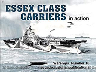 Essex Class Carriers in Action - Warships No. 10