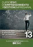 Internacionalización e innovación de la empresa: 13 (Curso ESIC de emprendimiento y gestión empresarial. ABC)
