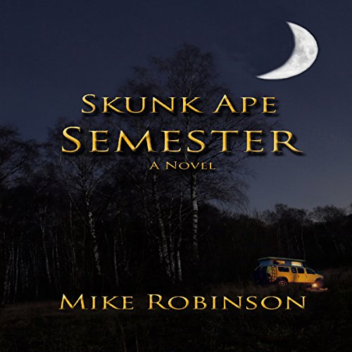 Skunk Ape Semester audiobook cover art