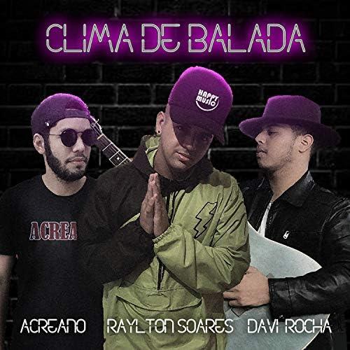 Raylton Soares feat. Acreano & Davi Rocha