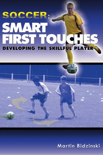 Soccer:Smart First Touches - Developing the Skillful Player (English Edition)