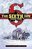 The Sixth Gun Deluxe Edition Volume 3