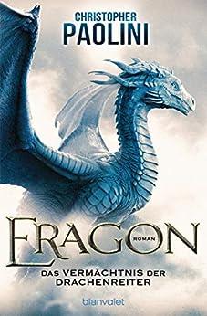 Eragon: Das Vermächtnis der Drachenreiter (Eragon - Die Einzelbände 1) (German Edition) van [Christopher Paolini, Joannis Stefanidis]