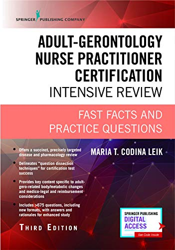 Adult-Gerontology Nurse Practitioner Certification Intensive Review, Third Edition: Fast Facts and 680 Practice Question