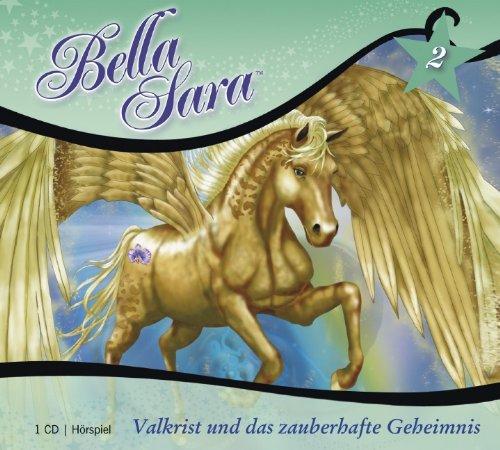 Bella Sara - Valkrist und das zauberhafte Geheimnis: Band 2