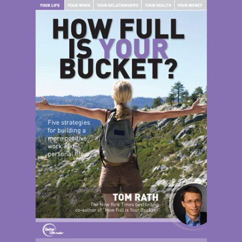 How Full Is Your Bucket? (Live) audiobook cover art