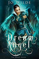 Dream Angel: Premium Hardcover Edition