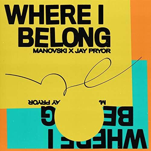 Manovski & Jay Pryor