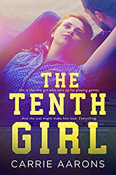 The Tenth Girl by [Carrie Aarons]