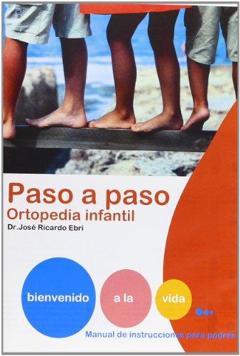Paso a paso: Ortopedia infantil [DVD]