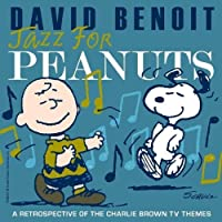 Jazz For Peanuts by David Benoit (2008-10-28)