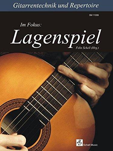 Gitarrentechnik & Repertoire - Im Fokus: Lagenspiel (Gitarre Noten Unterricht / Gitarre junior)