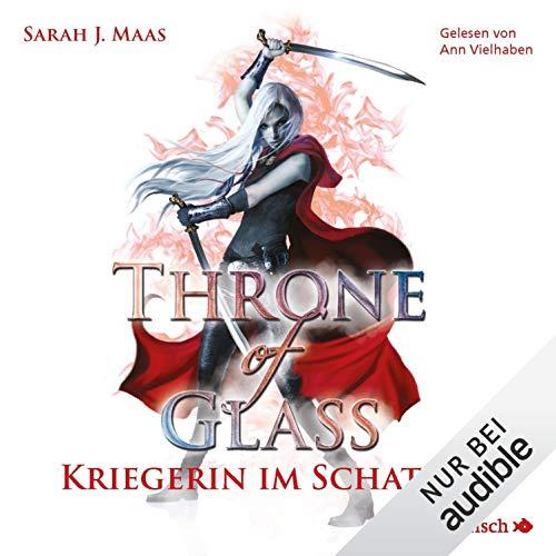 Kriegerin im Schatten     Throne of Glass 2              Autor:                                                                                                                                 Sarah J. Maas                               Sprecher:                                                                                                                                 Ann Vielhaben                      Spieldauer: 12 Std. und 53 Min.     383 Bewertungen     Gesamt 4,9