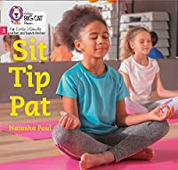 Sit Tip Pat: Phase 2 (Big Cat Phonics for Little Wandle Letters and Sounds Revised)