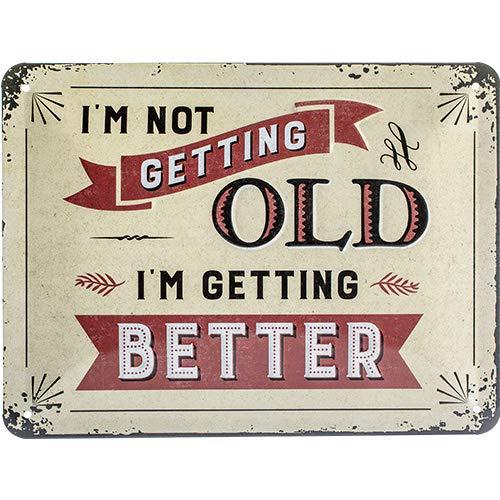 Nostalgic-Art Retro Blechschild-Word Up-I'm not getting old, Geschenk-Idee zum Geburtstag, zur Dekoration, 15 x 20 cm, aus Metall, Vintage-Design mit Spruch