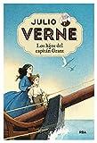 Julio Verne 11. Los hijos del capitán Grant. (INOLVIDABLES)