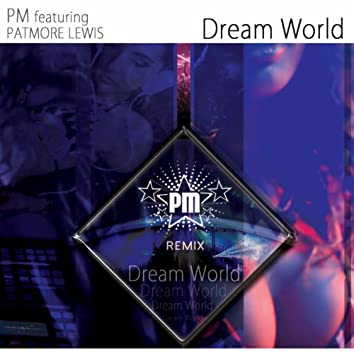 Dream World (Remix)