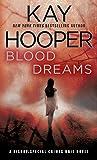 Blood Dreams: A Bishop/Special Crimes Unit Novel