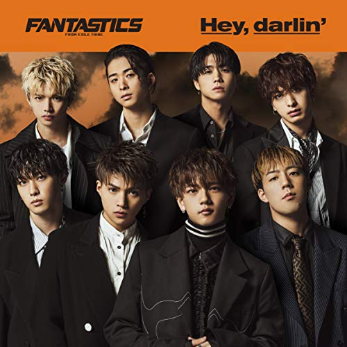[single]Hey,darlin' – FANTASTICS from EXILE TRIBE[FLAC + MP3]