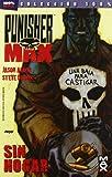 Punisher Max 04. Sin Hogar