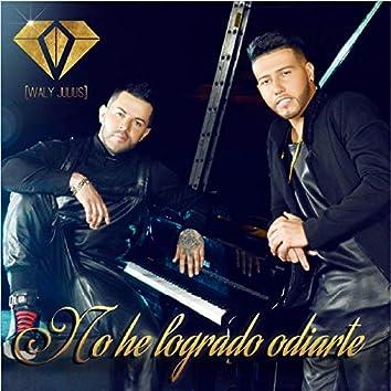 No He Logrado Odiarte (feat. Waly)