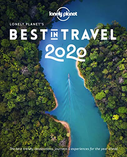 Lonely Planet Best In Travel 2020 Lonely Planet's Best in Travel 2020: Lonely Planet: Amazon.
