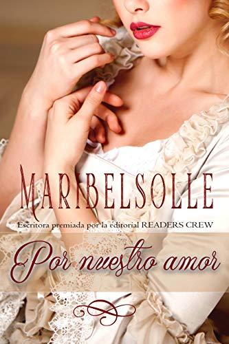 Por nuestro amor (Diarios nobles)