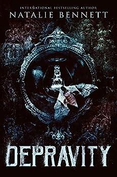 DEPRAVITY (Dahlia Saga Book 3) by [Natalie Bennett, Jay Aheer, Pinpoint Editing]
