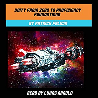 Unity from Zero to Proficiency: Foundations, Second Edition, November 2017 audiobook cover art