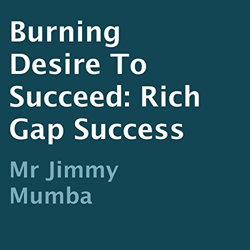 Burning Desire to Succeed audiobook cover art
