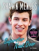 Shawn Mendes: Superstar Next Door