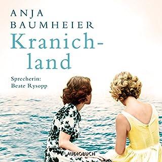 Kranichland                   Autor:                                                                                                                                 Anja Baumheier                               Sprecher:                                                                                                                                 Beate Rysopp                      Spieldauer: 11 Std. und 45 Min.     131 Bewertungen     Gesamt 4,4