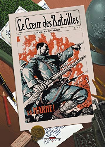 Le Coeur des batailles T01: La Marne