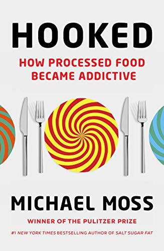 Hooked: How Processed Food Became Addictive (English Edition)の詳細を見る