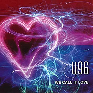 We Call It Love