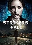 Strikers Fall - Susanne Leuders