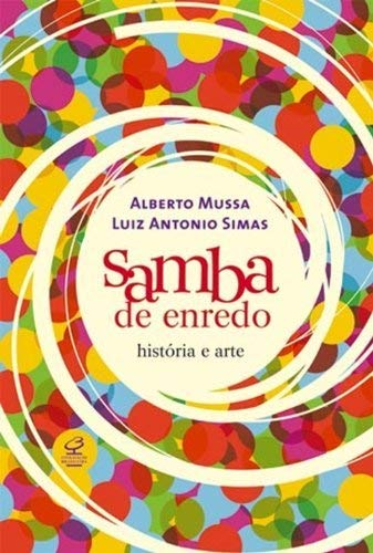 Samba de enredo: história e arte