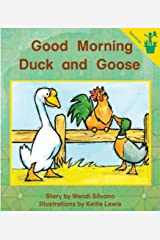 Early Reader: Good Morning Duck and Goose Paperback