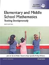 Elementary and Middle School Mathematics: Teaching Developmentally, Global Edition