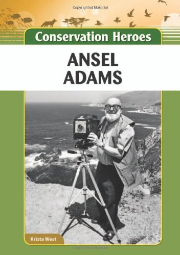 Ansel Adams (Conservation Heroes) (English Edition)