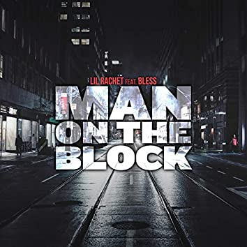 Man on the Block (feat. Bless)