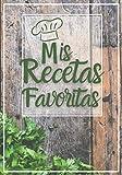 Mis Recetas Favoritas: Libro de recetas mis platos cuadernos receta | Libro De Recetas en blanco para crear tus propios platos