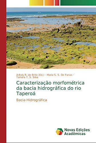 Caracterização morfométrica da bacia hidrográfica do rio Taperoá: Bacia Hidrográfica