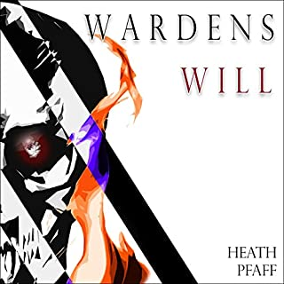 Warden's Will     The Will and the Way, Book 1              By:                                                                                                                                 Heath Pfaff                               Narrated by:                                                                                                                                 Amy Landon                      Length: 11 hrs and 23 mins     40 ratings     Overall 4.7