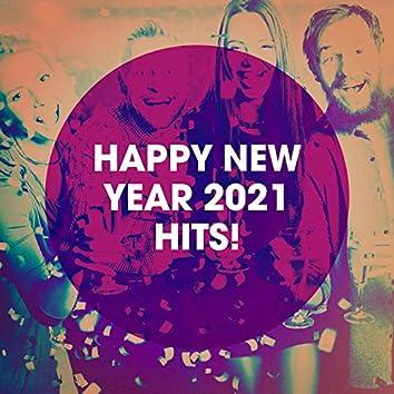 Happy New Year 2021 Hits!