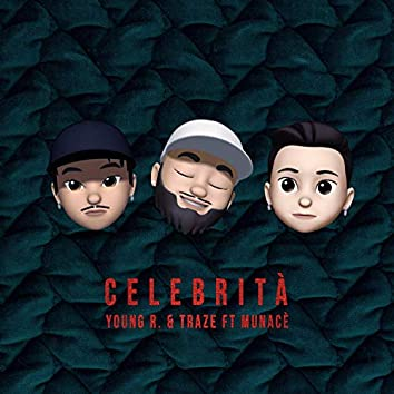 Celebrità (feat. Munacè)