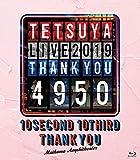TETSUYA LIVE 2019 THANK YOU 4950[Blu-ray/ブルーレイ]