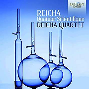 Reicha: Quatuor Scientifique