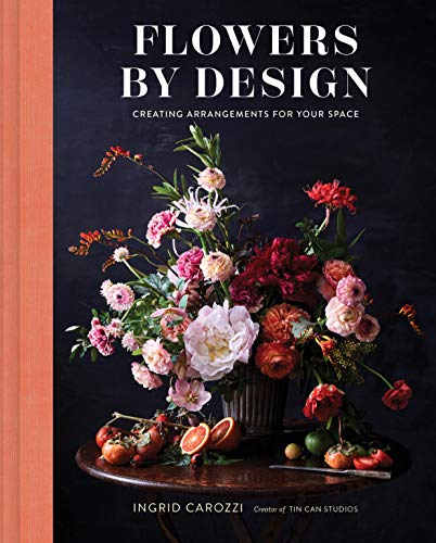 Flowers by Design: Creating Arrangements for Your Space