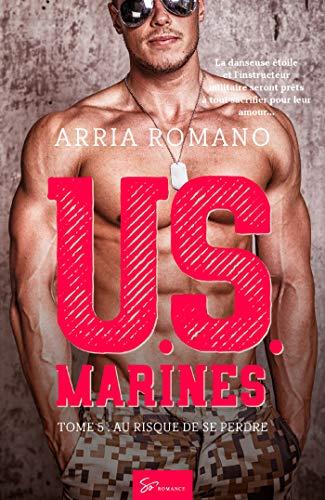 U.S. Marines - Tome 5: Au risque de se perdre